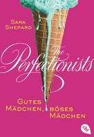 Sara Shepard: The Perfectionists - Gutes Mädchen, böses Mädchen ★★★★★