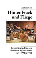 Lutz Lüdemann: Hinter Frack und Fliege