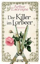 Der Killer im Lorbeer - Kriminalroman