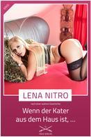 Lena Nitro: Wenn der Kater aus dem Haus ist... ★★★★★