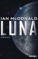 Ian McDonald: Luna ★★★