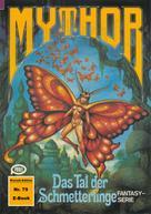 Hans Kneifel: Mythor 79: Das Tal der Schmetterlinge