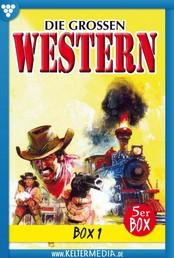 Die großen Western Box 1 - E-Book 1-5