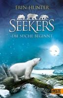 Erin Hunter: Seekers - Die Suche beginnt ★★★★