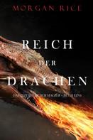 Morgan Rice: Reich Der Drachen (Das Zeitalter der Magier – Buch Eins) ★★★