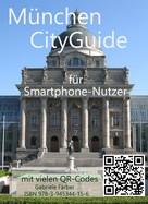 Gabriele Färber: München Cityguide für Smartphone-Nutzer