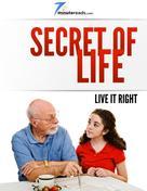 Pleasant Surprise: Secret of Life - Live it Right