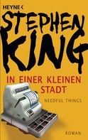 Stephen King: In einer kleinen Stadt (Needful Things) ★★★★★