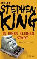 Stephen King: In einer kleinen Stadt (Needful Things) ★★★★★