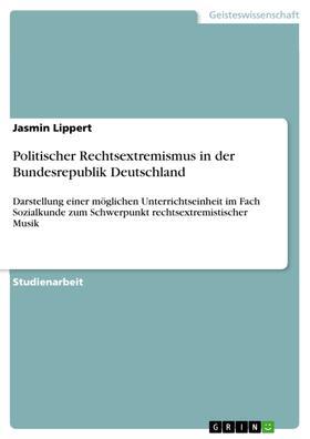 Politischer Rechtsextremismus in der Bundesrepublik Deutschland