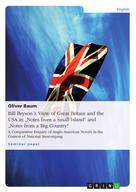 """Oliver Baum, M.A.: Bill Bryson´s View of Great Britain and the USA in """"Notes from a Small Island"""" and """"Notes from a Big Country"""""""