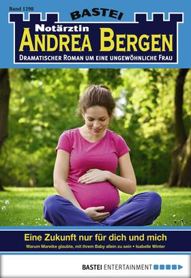 Notärztin Andrea Bergen - Folge 1298