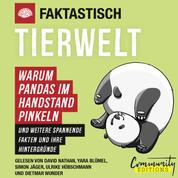 Faktastisch - Tierwelt - Warum Pandas im Handstand pinkeln (Ungekürzt)