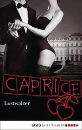 Lustwalzer - Caprice - Erotikserie