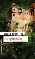 Sigrid Neureiter: Burgfrieden ★★★