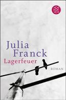 Julia Franck: Lagerfeuer ★★★★