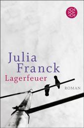Lagerfeuer - Roman