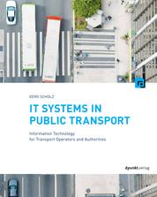 IT Systems in Public Transport - Information Technology for Transport Operators and Authorities