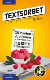 Textsorbet - Volume 1 - Die Dichterwettstreit deluxe Anthologie