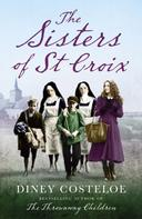 Diney Costeloe: The Sisters of St Croix ★★★★★