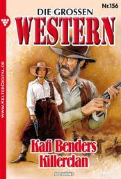 Die großen Western 156 - Kati Benders Killerclan