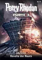 Rainer Schorm: Perry Rhodan Neo 70: Revolte der Naats ★★★★