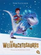 Tom Fletcher: Der Weihnachtosaurus ★★★★★