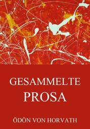 Gesammelte Prosa