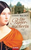 Conny Walden: Die Papiermacherin ★★★★