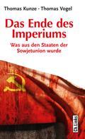 Thomas Kunze: Das Ende des Imperiums ★★★★