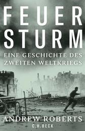 Feuersturm - Eine Geschichte des Zweiten Weltkriegs