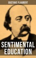 Gustave Flaubert: Sentimental Education