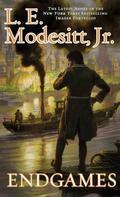 L. E. Modesitt, Jr.: Endgames