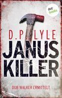 D.P. Lyle: Januskiller ★★★★