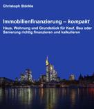 Christoph Störkle: Immobilienfinanzierung – kompakt ★