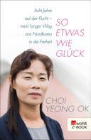 Choi Yeong Ok: So etwas wie Glück ★★★★★