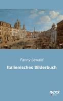 Fanny Lewald: Italienisches Bilderbuch