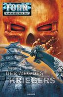 Michael J. Parrish: Torn 28 - Der Weg des Kriegers ★★★★★