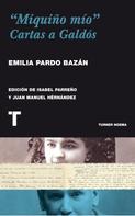 "Emilia Pardo Bazán: ""Miquiño mío"""