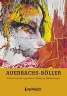 Wolfgang Pfaffenberger: Auerbachs-Böller