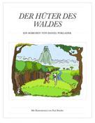 Daniel Pokladek: Der Hüter des Waldes
