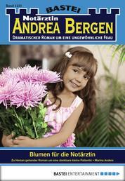 Notärztin Andrea Bergen - Folge 1251 - Blumen für die Notärztin