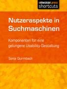 Sonja Quirmbach: Nutzeraspekte in Suchmaschinen