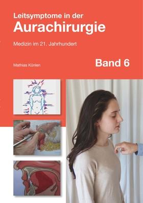 Leitsymptome in der Aurachirurgie Band 6