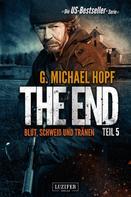G. Michael Hopf: BLUT, SCHWEISS UND TRÄNEN (The End 5) ★★★★