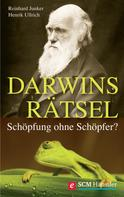 Reinhard Junker: Darwins Rätsel ★★★
