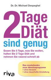 2 Tage Diät sind genug - Das Rezeptbuch