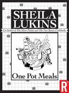 Lukins Sheila: One Pot Meals (Sheila Lukins Short eCookbooks) ★
