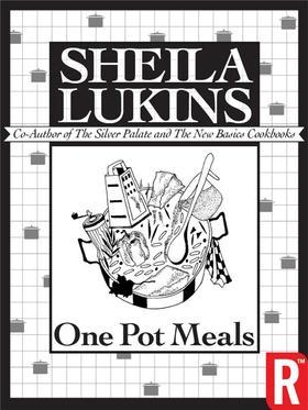One Pot Meals (Sheila Lukins Short eCookbooks)
