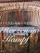 Liane Sanden: Herzen im Kampf ★★★★
